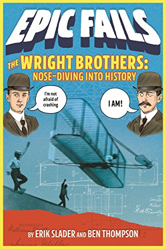 The Wright brothers : nose-diving into history